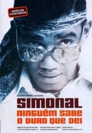 Simonal, Ninguém Sabe o Duro que Dei (Simonal, Ninguém Sabe o Duro que Dei)
