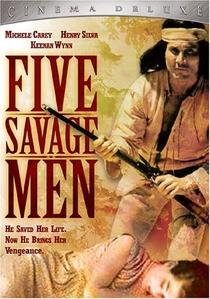Os Cinco Homens Selvagens - Poster / Capa / Cartaz - Oficial 2
