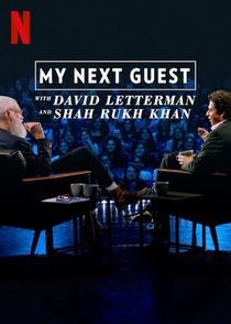 O próximo convidado com David Letterman e Shah Rukh Khan (Especial) - Poster / Capa / Cartaz - Oficial 1