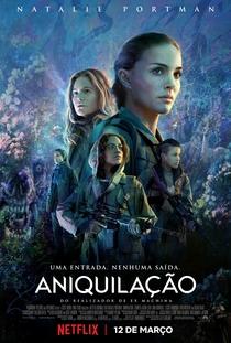 Aniquilação - Poster / Capa / Cartaz - Oficial 12