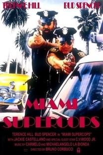 Os Dois Super-Tiras em Miami - Poster / Capa / Cartaz - Oficial 4