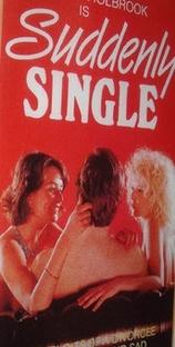 Suddenly Single - Poster / Capa / Cartaz - Oficial 1