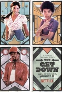 The Get Down (1ª Temporada) - Poster / Capa / Cartaz - Oficial 7