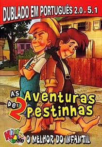 As Aventuras de 2 Pestinhas - Poster / Capa / Cartaz - Oficial 2