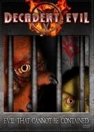 Decadent Evil (Decadent Evil)
