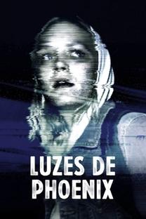 Luzes de Phoenix - Poster / Capa / Cartaz - Oficial 5