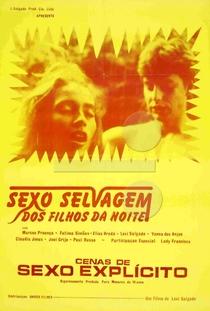 Sexo Selvagem dos Filhos da Noite - Poster / Capa / Cartaz - Oficial 1