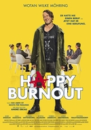 Happy Burnout (Happy Burnout)
