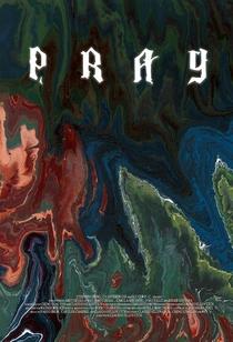 Pray - Poster / Capa / Cartaz - Oficial 1