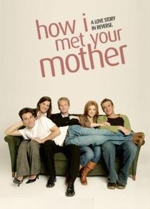 How I Met Your Mother (1ª Temporada) - Poster / Capa / Cartaz - Oficial 3