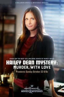 Hailey Dean Mystery: Murder, with Love - Poster / Capa / Cartaz - Oficial 1