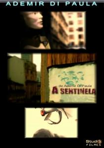 A sentinela - Poster / Capa / Cartaz - Oficial 1
