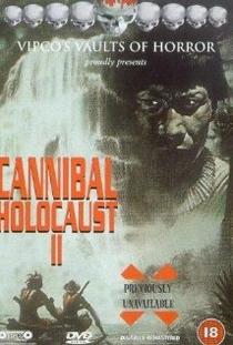 Cannibal Holocaust II - Poster / Capa / Cartaz - Oficial 1