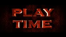 Play Time - Poster / Capa / Cartaz - Oficial 1