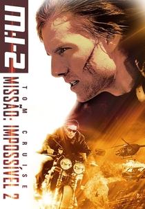 Missão: Impossível 2 - Poster / Capa / Cartaz - Oficial 12