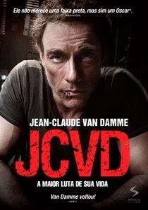 JCVD - A Maior Luta de Sua Vida - Poster / Capa / Cartaz - Oficial 2
