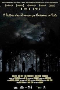 A história dos meninos que andavam de noite - Poster / Capa / Cartaz - Oficial 1