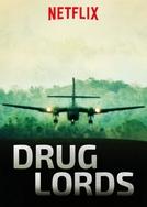Chefes do Tráfico - 1ª Temporada (Drug Lords)