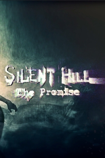Silent Hill: The Promise - Poster / Capa / Cartaz - Oficial 1
