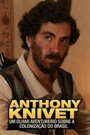 Anthony Knivet: Um Olhar Aventureiro Sobre a Colonização do Brasil (Anthony Knivet: Um Olhar Aventureiro Sobre a Colonização do Brasil)
