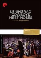 Os Cowboys de Leningrado Encontram Moisés  (Leningrad Cowboys Meet Moses)