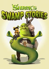 Shrek's Swamp Stories - Poster / Capa / Cartaz - Oficial 1