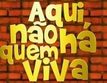 Aqui Não Há Quem Viva (2ª Temporada) - Poster / Capa / Cartaz - Oficial 1