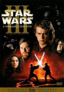 Star Wars: Episódio III - A Vingança dos Sith - Poster / Capa / Cartaz - Oficial 3