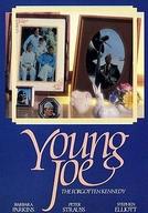 Young Joe, O Herói Esquecido (Young Joe, The Forgotten Kennedy)