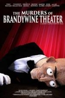 The Murders of Brandywine Theater (The Murders of Brandywine Theater)
