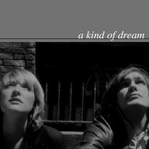A Kind of Dream - Poster / Capa / Cartaz - Oficial 1