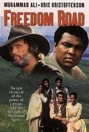 O Caminho da Liberdade (Freedom Road)