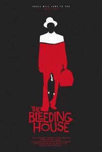The Bleeding House - Poster / Capa / Cartaz - Oficial 1
