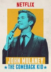John Mulaney: The Comeback Kid - Poster / Capa / Cartaz - Oficial 1