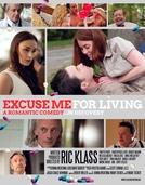 Lições da Vida (Excuse Me for Living)