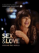 Christiane Amanpour: Amor e Sexo pelo Mundo (Christiane Amanpour: Sex & Love Around the World)