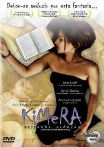 Kimera - Estranha Sedução - Poster / Capa / Cartaz - Oficial 3