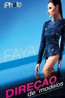 Faya - Direção de Modelos (Direção de modelos)