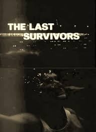 The Last Survivors - Poster / Capa / Cartaz - Oficial 1