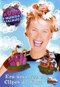 Xuxa No Mundo Da Imaginação - Poster / Capa / Cartaz - Oficial 1