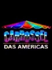Carrossel das Américas - Poster / Capa / Cartaz - Oficial 1