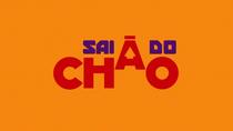 Sai Do Chão - Poster / Capa / Cartaz - Oficial 1