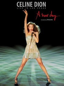 Celine Dion: Live In Las Vegas - A New Day - Poster / Capa / Cartaz - Oficial 1