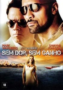 Sem Dor, Sem Ganho - Poster / Capa / Cartaz - Oficial 6