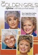 Golden Girls: Um Retrato Íntimo (Golden Girls: An Intimate Portrait)