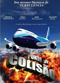 Ponto de Colisão - Poster / Capa / Cartaz - Oficial 4