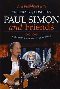 Paul Simon & Friends: The Library of Congress Gershwin Prize for Popular Song - Poster / Capa / Cartaz - Oficial 1