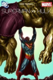 Superman vs Hulk - Poster / Capa / Cartaz - Oficial 1