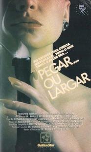 Pegar ou Largar - Poster / Capa / Cartaz - Oficial 1
