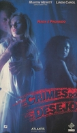 Crimes do Desejo (Carnal Crimes)